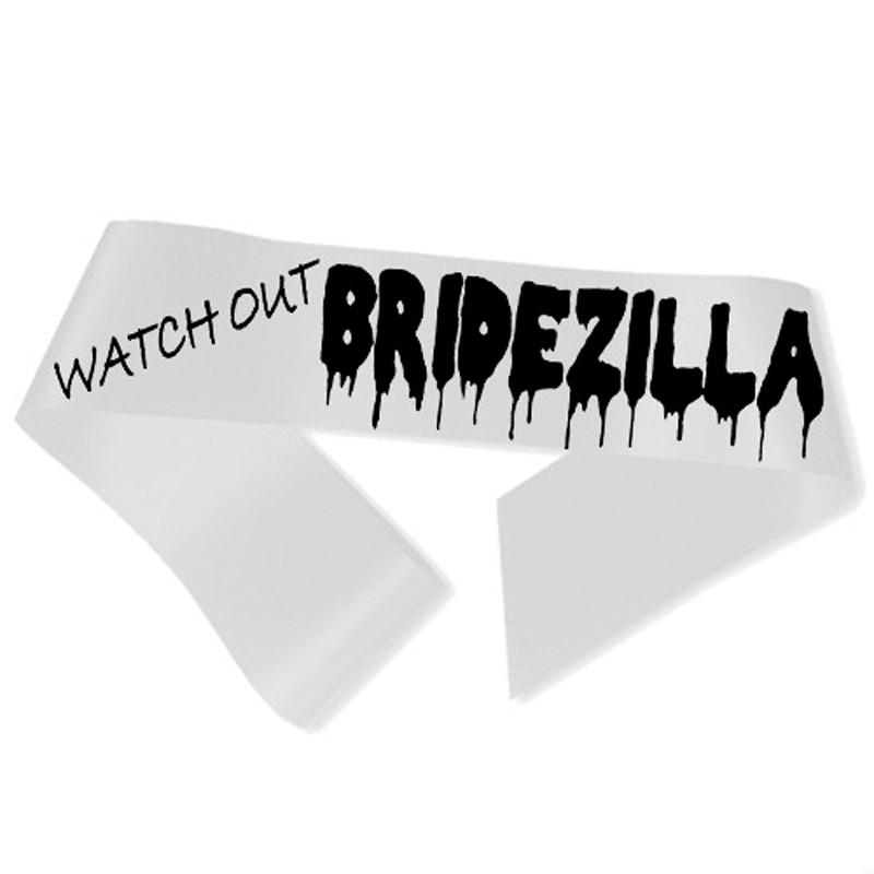 Billede af Watch Out Bridezilla Ordensbånd hvid